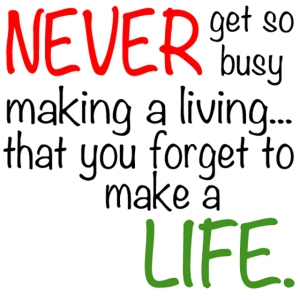 make-a-life-not-a-living