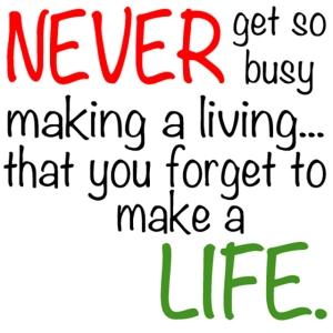 make-a-life-not-a-living